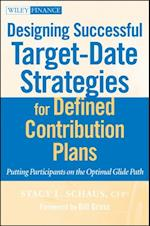 Designing Successful Target-Date Strategies for Defined Contribution Plans (Wiley Finance)