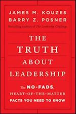 The Truth About Leadership af Barry Z Posner, James M Kouzes