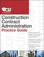 The CSI Construction Contract Administration Practice Guide (CSI Practice Guides)
