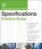 The CSI Construction Specifications Practice Guide (CSI Practice Guides)