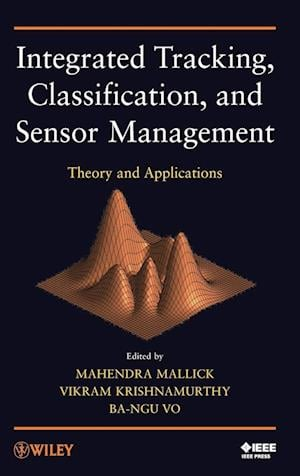 Integrated Tracking, Classification, and Sensor Management