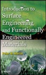 Introduction to Surface Engineering and Functionally Engineered Materials af Peter M Martin, Peter Martin