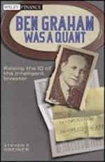 Ben Graham Was a Quant (Wiley Finance Series)