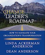 The Change Leader's Roadmap af Daryl R Conner, Dean Anderson, Linda Ackerman Anderson