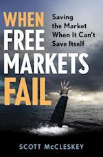 When Free Markets Fail