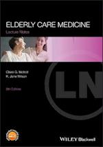 Elderly Care Medicine (Lecture Notes)