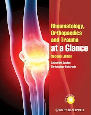 Bog paperback Rheumatology Orthopaedics and Trauma at a Glance af Catherine Swales Christopher Bulstrode