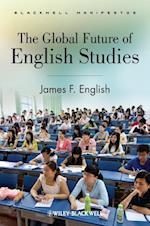 The Global Future of English Studies af James F English
