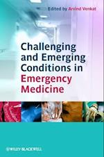 Challenging and Emerging Conditions in Emergency Medicine