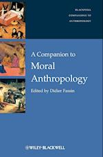 A Companion to Moral Anthropology af Didier Fassin