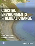Coastal Environments and Global Change (Wiley Works)