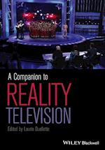 A Companion to Reality Television af Laurie Ouellette