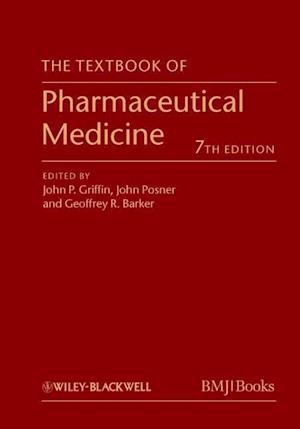 The Textbook of Pharmaceutical Medicine 7E