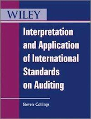 Bog, paperback Interpretation and Application of International Standards on Auditing af Steve Collings, Steven Collings