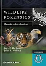 Wildlife Forensics (Developments in Forensic Science)