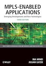 MPLS-Enabled Applications (Wiley Series on Communications Networking and Distributed Systems)