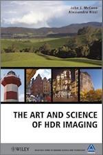 The Art and Science of HDR Imaging (Wiley-IS&T Series In Imaging Science And Technology)