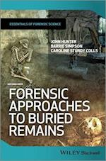 Forensic Approaches to Buried Remains (Essential Forensic Science)