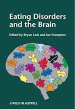 Eating Disorders and the Brain af Bryan Lask, Ian Frampton