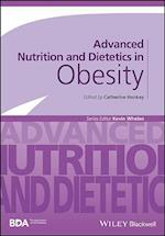 Advanced Nutrition and Dietetics in Obesity (Advanced Nutrition and Dietetics BDA)
