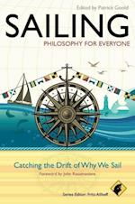 Sailing: Philosophy for Everyone (Philosophy for Everyone)