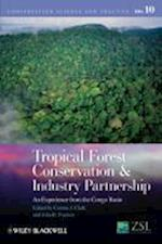 Tropical Forest Conservation and Industry Partnership (Conservation Science and Practice)
