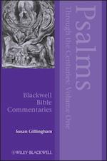 Psalms Through the Centuries, Volume One (Blackwell Bible Commentaries, nr. 1)