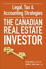 Legal, Tax and Accounting Strategies for the Canadian Real Estate Investor af Steve Cohen