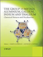 The Group 13 Metals Aluminium, Gallium, Indium and Thallium
