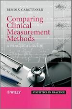 Comparing Clinical Measurement Methods (Statistics in Practice)