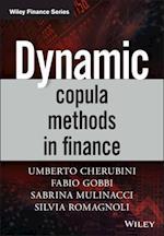 Dynamic Copula Methods in Finance af Sabrina Mulinacci, Umberto Cherubini, Silvia Romagnoli