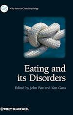 Eating and Its Disorders (Wiley Series in Clinical Psychology)