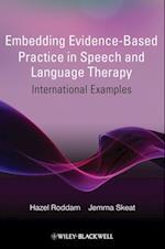 Embedding Evidence-Based Practice in Speech and Language Therapy