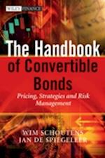The Handbook of Convertible Bonds af Wim Schoutens, Philippe Jabre, Jan de Spiegeleer