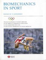 Encyclopaedia of Sports Medicine: An IOC Medical Commission Publication, Biomechanics in Sport: Performance Enhancement and Injury Prevention (ENCYCLOPAEDIA OF SPORTS MEDICINE)
