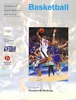 Handbook of Sports Medicine and Science, Basketball (Olympic Handbook of Sports Medicine)