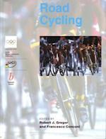 Handbook of Sports Medicine and Science, Road Cycling (Olympic Handbook of Sports Medicine)