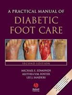 Practical Manual of Diabetic Foot Care (Practical Manual of Series)