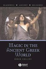 Magic in the Ancient Greek World (Blackwell Ancient Religions)