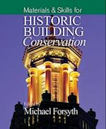 Materials and Skills for Historic Building Conservation (Historic Building Conservation)
