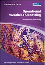 Operational Weather Forecasting (Advancing Weather and Climate Science)