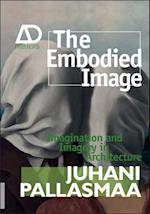 The Embodied Image af Juhani Pallasmaa