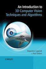 Introduction to 3D Computer Vision Techniques and Algorithms