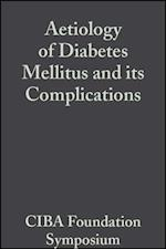 Aetiology of Diabetes Mellitus and its Complications, Volume 15 (Novartis Foundation Symposia)