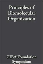 Principles of Biomolecular Organization (Novartis Foundation Symposia)