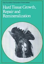 Hard Tissue Growth, Repair and Remineralization (Novartis Foundation Symposia)