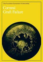Corneal Graft Failure (Novartis Foundation Symposia)