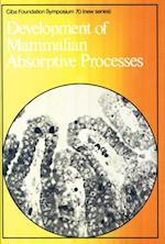 Development of Mammalian Absorptive Processes (Novartis Foundation Symposia)