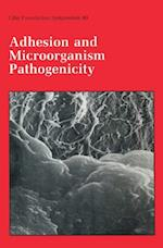 Adhesion and Microorganism Pathogenicity (Novartis Foundation Symposia)