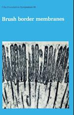 Brush Border Membranes (Novartis Foundation Symposia)